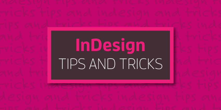 indesign tips and tricks featured image
